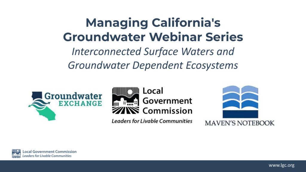 Managing California's Groundwater: Interconnected Surface Waters & Environmental Users