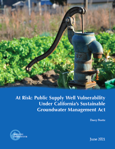 REPORT: At Risk: Public Supply Well Vulnerability Under California's Sustainable Groundwater Management Act